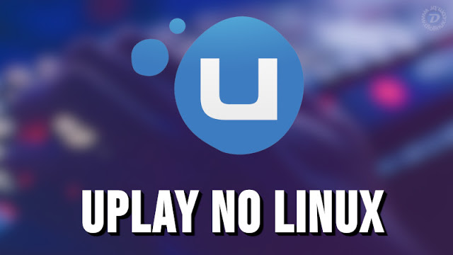 See how to easily install Uplay on Linux