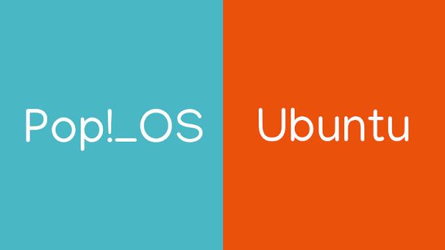 Ubuntu vs Pop_OS