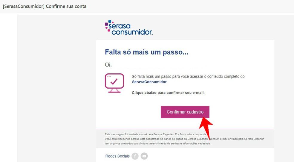 Confirming registration at Serasa Consumidor by email Photo: Reproduo / Rodrigo Fernandes