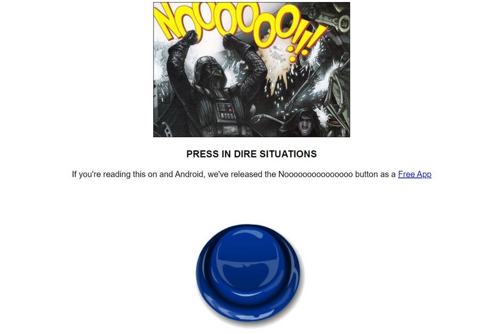 """Press the blue button to hear a loud """"no"""" scream Photo: Reproduo / Noooooo !!!"""