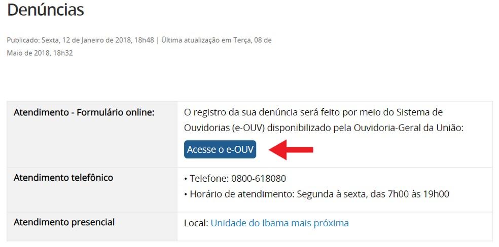 At Ibama, the complaint is made through e-OUV, an online ombudsman Photo: Reproduo / Ana Letcia Loubak