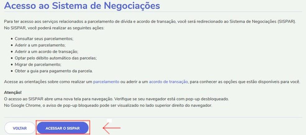 """Click on """"Access Sispar"""" and access the debt negotiation system Photo: Reproduo / Thiago Siqueira"""