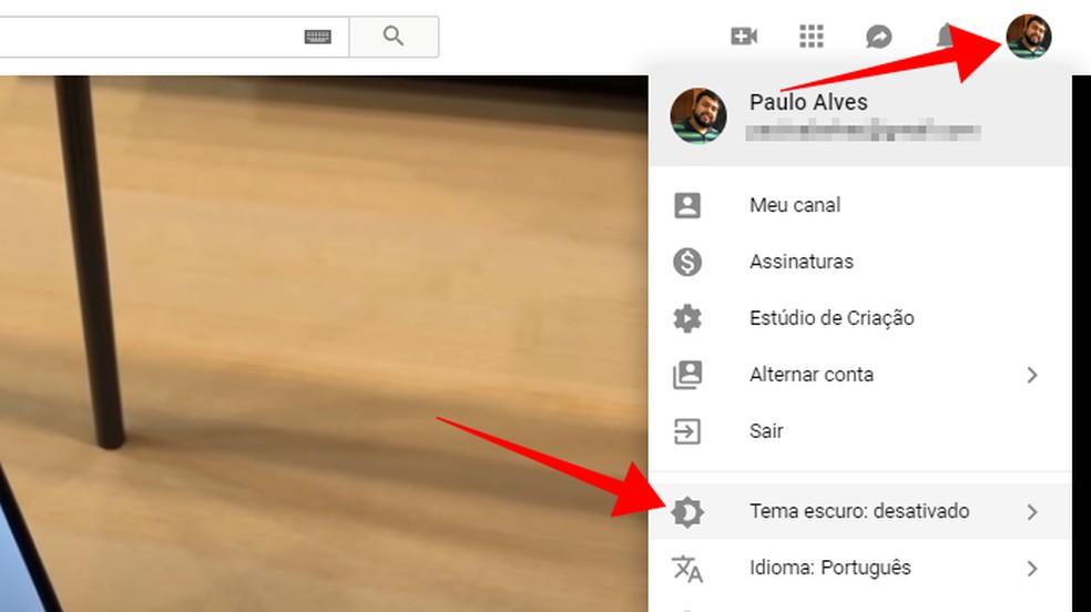 Access the dark theme in the YouTube account menu Photo: Reproduo / Paulo Alves