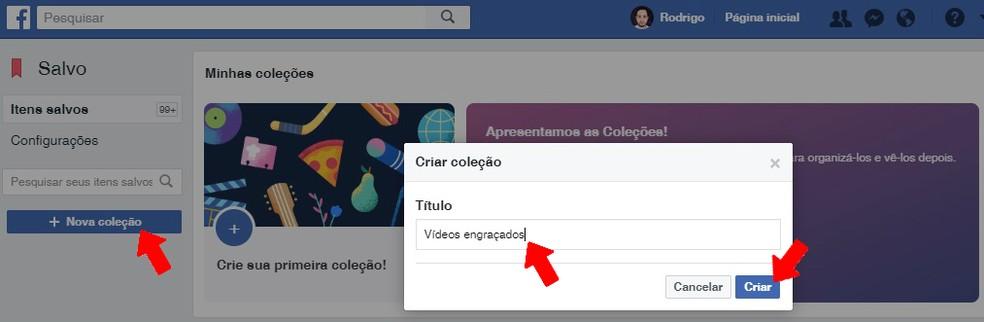 Create a new Collection to organize items saved on Facebook Photo: Reproduo / Rodrigo Fernandes