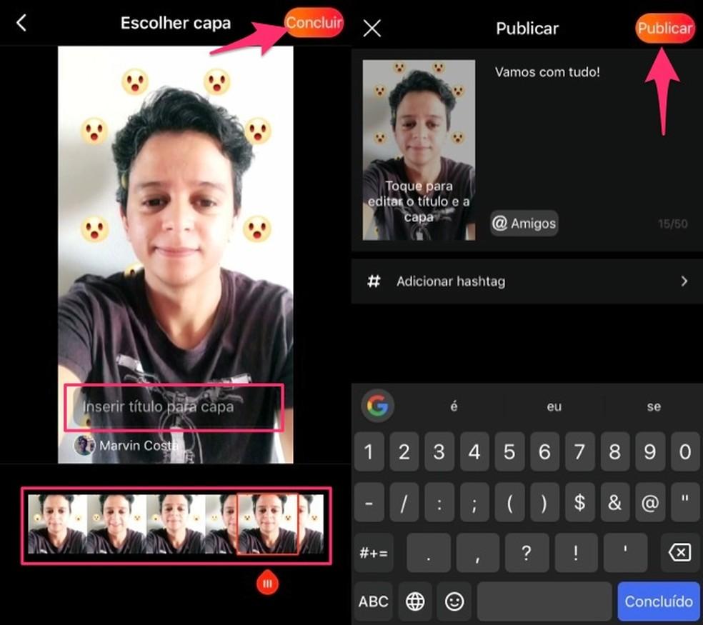 When creating a publication in the Vigo Video app Photo: Reproduo / Marvin Costa