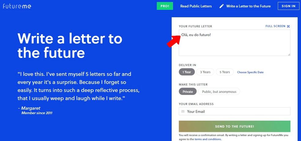 Write your letter on FutureMe and receive it in the future Photo: Reproduo / Rodrigo Fernandes