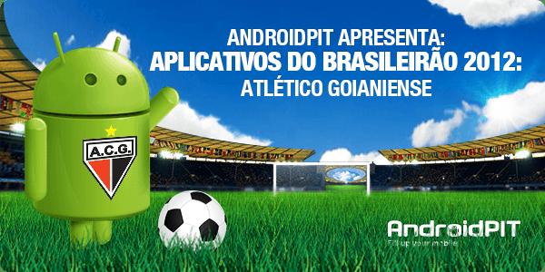 Aplikasi Android: Aplikasi Brasileirão 2012 # 1 Atlético-GO