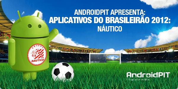 Aplikasi Android: Aplikasi Brasileirão 2012 # 13 Náutico