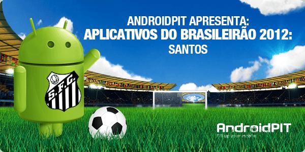 Aplikasi Android: Aplikasi Brasileirão 2012 # 17 Santos