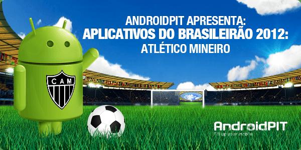 Aplikasi Android: Aplikasi Brasileirão 2012 # 2 Atlético-MG