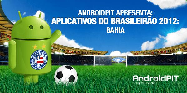Aplikasi Android: Aplikasi Brasileirão 2012 # 3 Bahia