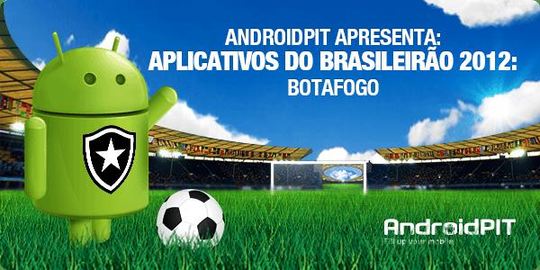 Aplikasi Android: Aplikasi Brasileirão 2012 # 4 Botafogo