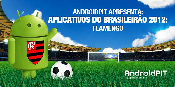 Aplikasi Android: Aplikasi Brasileirão 2012 # 9 Flamengo